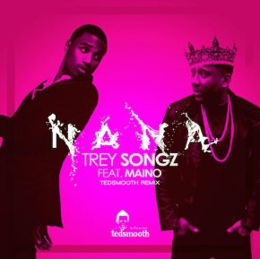 maino-trey-songz-nana-remix-mp3-download